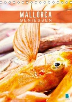 Mallorca genießen (Tischkalender 2018 DIN A5 hoch)