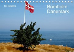 Bornholm - Dänemark (Tischkalender 2018 DIN A5 quer)