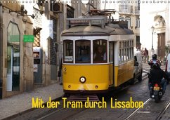 Mit der Tram durch Lissabon (Wandkalender 2018 ...