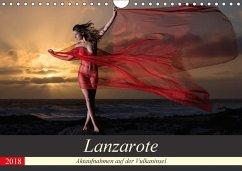 Lanzarote - Aktaufnahmen auf der Vulkaninsel (Wandkalender 2018 DIN A4 quer)