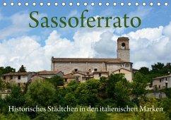 Sassoferrato - Historisches Städtchen in den italienischen Marken (Tischkalender 2018 DIN A5 quer)