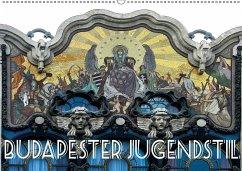 Budapester Jugendstil (Wandkalender 2018 DIN A2 quer)
