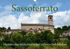 Sassoferrato - Historisches Städtchen in den italienischen Marken (Wandkalender 2018 DIN A3 quer)