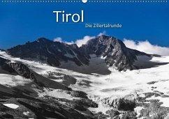 TIROL - Die Zillertalrunde (Wandkalender 2018 DIN A2 quer) - Zöhrer, Günter