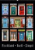 Türen - Meisterwerke aus Fischland, Darß und Zingst (Wandkalender 2018 DIN A2 hoch)