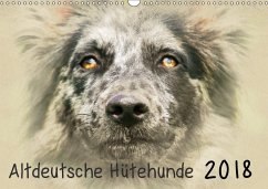 Altdeutsche Hütehunde 2018 (Wandkalender 2018 DIN A3 quer)