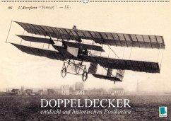 Doppeldecker entdeckt auf historischen Postkarten (Wandkalender 2018 DIN A2 quer) Dieser erfolgreiche Kalender wurde dieses Jahr mit gleichen Bildern und aktualisiertem Kalendarium wiederveröffentlicht.