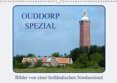 Ouddorp Spezial / Bilder von einer holländischen Nordseeinsel (Wandkalender 2018 DIN A3 quer)