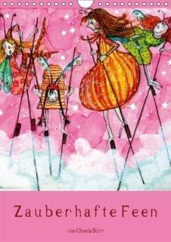 Zauberhafte Feen (Wandkalender 2018 DIN A4 hoch)