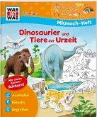 Mitmach-Heft Dinosaurier und Tiere der Urzeit