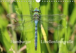 Hamburger Libellenfotografie (Wandkalender 2018 DIN A4 quer) Dieser erfolgreiche Kalender wurde dieses Jahr mit gleichen Bildern und aktualisiertem Kalendarium wiederveröffentlicht.