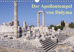 Der Apollontempel von Didyma (Wandkalender 2018 DIN A4 quer)