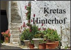 Kretas Hinterhof (Wandkalender 2018 DIN A2 quer)
