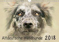 Altdeutsche Hütehunde 2018 (Wandkalender 2018 DIN A4 quer)