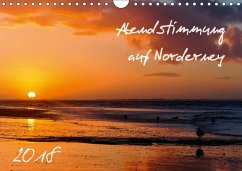 Abendstimmung auf Norderney (Wandkalender 2018 DIN A4 quer)