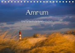 Amrum - Eine farbenfrohe Insellandschaft (Tischkalender 2018 DIN A5 quer)