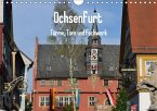 Ochsenfurt - Türme, Tore und Fachwerk (Wandkalender 2018 DIN A4 quer)