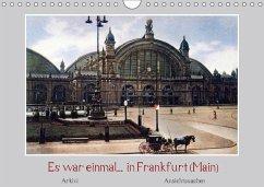 Es war einmal... in Frankfurt (Main) (Wandkalender 2018 DIN A4 quer)