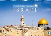 Auf Entdeckertour in Israel (Wandkalender 2018 DIN A3 quer) Dieser erfolgreiche Kalender wurde dieses Jahr mit gleichen Bildern und aktualisiertem Kalendarium wiederveröffentlicht.