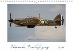 Historische Propellerflugzeuge 2018CH-Version (Wandkalender 2018 DIN A4 quer) Dieser erfolgreiche Kalender wurde dieses Jahr mit gleichen Bildern und aktualisiertem Kalendarium wiederveröffentlicht.