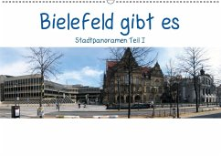 Bielefeld gibt es! Stadtpanoramen (Wandkalender 2018 DIN A2 quer)