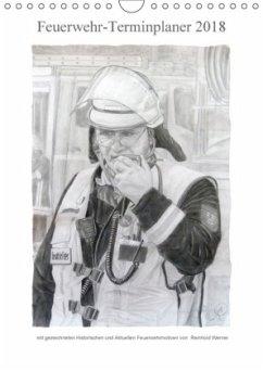Feuerwehr-Terminplaner (Wandkalender 2018 DIN A4 hoch)