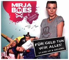Für Geld tun wir alles, 1 Audio-CD - Boes, Mirja; Honkey Donkeys