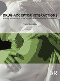 Drug-Acceptor Interactions (eBook, PDF)