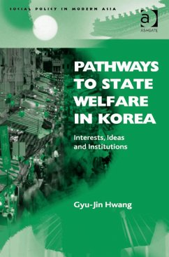 Pathways to State Welfare in Korea (eBook, ePUB)