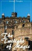 The Twilight of Magic (Hugh Lofting) (Literary Thoughts Edition) (eBook, ePUB)