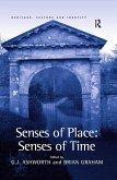 Senses of Place: Senses of Time (eBook, ePUB)