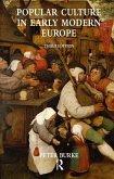 Popular Culture in Early Modern Europe (eBook, ePUB)