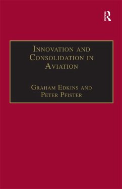 Innovation and Consolidation in Aviation (eBook, ePUB)