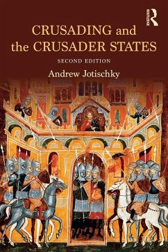 Crusading and the Crusader States (eBook, PDF) - Jotischky, Andrew