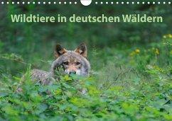 Wildtiere in deutschen Wäldern (Wandkalender 2018 DIN A4 quer)