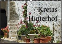 Kretas Hinterhof (Wandkalender 2018 DIN A3 quer)