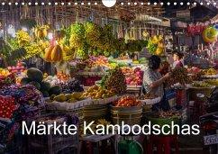 Märkte Kambodschas (Wandkalender 2018 DIN A4 quer) Dieser erfolgreiche Kalender wurde dieses Jahr mit gleichen Bildern und aktualisiertem Kalendarium wiederveröffentlicht.
