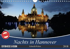 Nachts in Hannover (Wandkalender 2018 DIN A4 quer)