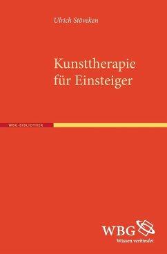 Kunsttherapie für Einsteiger - Stöveken, Ulrich