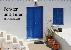 Fenster und Türen mit Charakter (Wandkalender 2018 DIN A3 quer)
