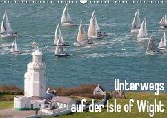 Unterwegs auf der Isle of Wight (Wandkalender 2018 DIN A3 quer)