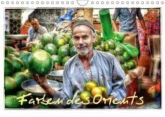 Farben des Orients (Wandkalender 2018 DIN A4 quer) Dieser erfolgreiche Kalender wurde dieses Jahr mit gleichen Bildern und aktualisiertem Kalendarium wiederveröffentlicht.