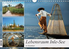 Lebensraum Inle-See in Myanmar (Wandkalender 2018 DIN A4 quer)