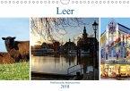 Leer - Ostfriesische Impressionen 2018 (Wandkalender 2018 DIN A4 quer)