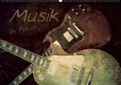 Musik im Fokus (Wandkalender 2018 DIN A2 quer)