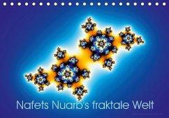 Nafets Nuarb's fraktale Welt (Tischkalender 2018 DIN A5 quer)
