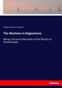 The Mutinies in Rajpootana