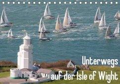 Unterwegs auf der Isle of Wight (Tischkalender 2018 DIN A5 quer)