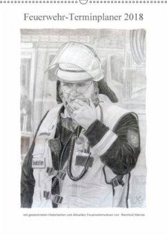 Feuerwehr-Terminplaner (Wandkalender 2018 DIN A2 hoch)