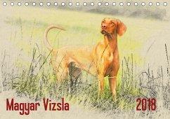 Magyar Vizsla 2018 (Tischkalender 2018 DIN A5 quer)
